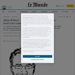 Alain Policar: «La fixation sur les origines tend à les transformer en dest...