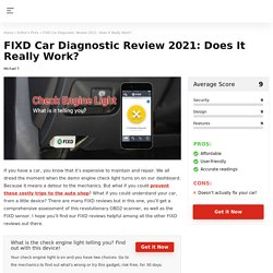 FIXD Reviews: Does the Car Diagnostic Tool Really Work?