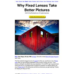 Why Fixed Lenses Take Better Pictures