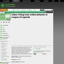 Video: Fixing toxic online behavior in League of Legends