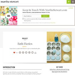 How to Make Bath Fizzies - Martha Stewart Crafts