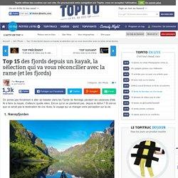 Top 15 des fjords depuis un kayak, la sélection qui va vous réconcilier avec la rame (et les fjords)