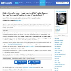 FLAC to iTunes - How to import/add FLAC files to iTunes on Mac/PC?