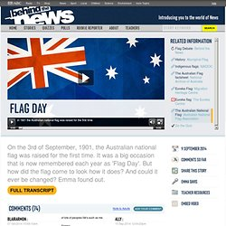 Flag Day: 09/09/2014, Behind the News
