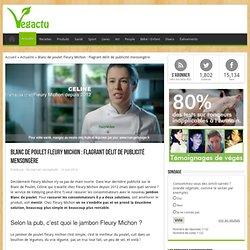 Blanc de poulet Fleury Michon : Flagrant délit de publicité mensongère