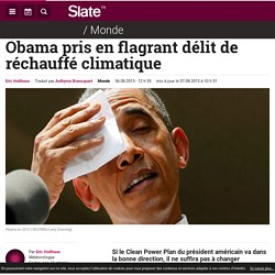 Obama pris en flagrant délit de réchauffé climatique