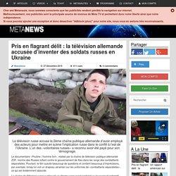 Pris en flagrant délit : la télévision allemande accusée d'inventer des soldats russes en Ukraine