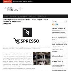 Le flagship Nespresso des Champs Elysées a rouvert ses portes avec de nouveaux services innovants