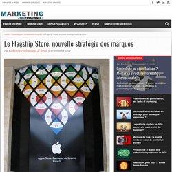 Le Flagship Store, nouvelle stratégie des marques