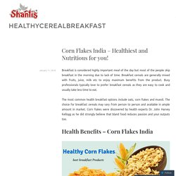 Healthiest and Nutritious Corn Flakes Exporters India
