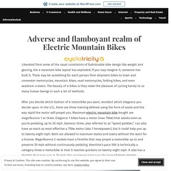 Adverse and flamboyant realm of Electric Mountain Bikes – informationhub