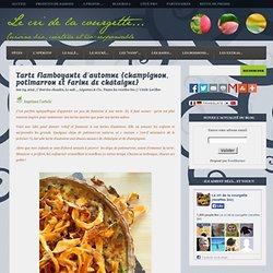 Tarte flamboyante d'automne {champignon, potimarron et farine de châtaigne}
