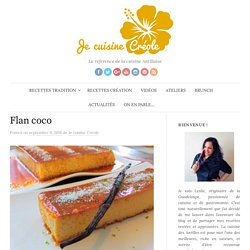 Flan coco - Je cuisine Créole