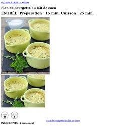 flan-de-courgette-au-lait-de-coco_a2356