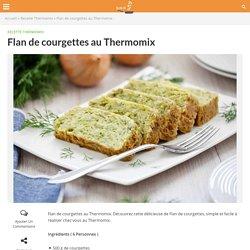 Flan de courgettes au Thermomix