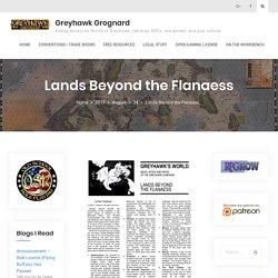 Lands Beyond the Flanaess – Greyhawk Grognard