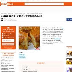 Flancocho - Flan Topped Cake