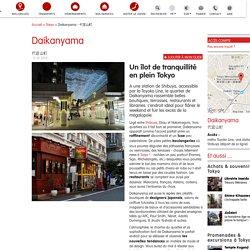 Tokyo : flâner dans le quartier Daikanyama
