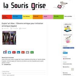Explor'art Klee : flânerie onirique pour initiation artistique [Apple]
