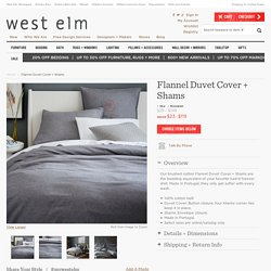 Flannel Duvet Cover + Shams
