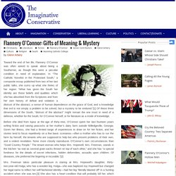 Flannery O'Connor: Gifts of Meaning & Mystery