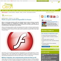 Flash 10.2 pour Android disponible le 18 mars