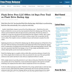 Flash Drive Pros LLC Offers 14 Days Free Trail on Flash Drive Backup App