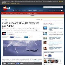 Flash : encore 11 failles corrigées par Adobe