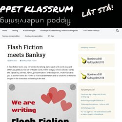Flash Fiction meets Banksy