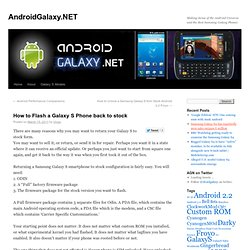 How to Flash a Galaxy S Phone back to stock