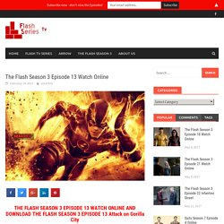 The Flash Season 3 Episode 13 Watch Online - Watch The Flash Episode Online