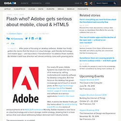 Flash who? Adobe gets serious about mobile, cloud & HTML5
