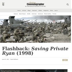 Flashback: Saving Private Ryan (1998) - The American Society of Cinematographers
