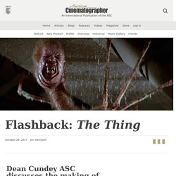 Flashback: The Thing - The American Society of Cinematographers