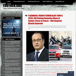 FLASHBACK: FRENCH TERROR ALERT (NOV 9, 2015): CIA Plotting November Wave of Islamic Terror in France—ISIS-Inspired Attacks Expected