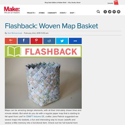 Flashback: Woven Map Basket : Daily source of DIY craft projects and inspiration, patterns, how-tos | Craftzine.com