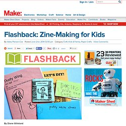 Flashback: Zine-Making for Kids