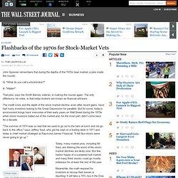 Flashbacks of the 1970s for Stock-Market Vets