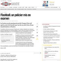 Flashball: un policier mis en examen