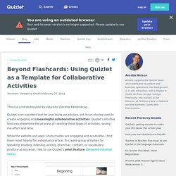 Beyond Flashcards: Using Quizlet as a Template for Collaborative Activities