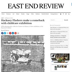 Hackney Flashers make a comeback with childcare exhibition