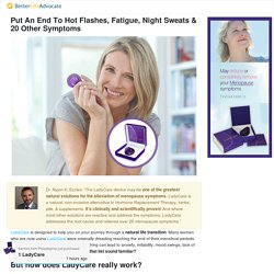 Put An End To Hot Flashes, Fatigue, Night Sweats & 20 Other Symptoms