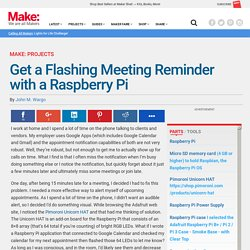 Get a Flashing Meeting Reminder with a Raspberry Pi