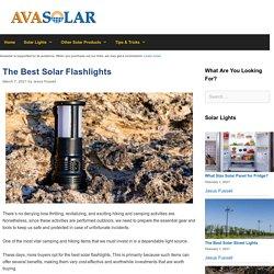 The 12 Best Solar Flashlight Reviews of 2021 - Avasolar