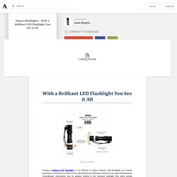 Simon Flashlights - With a Brilliant LED Flashlight You See it All