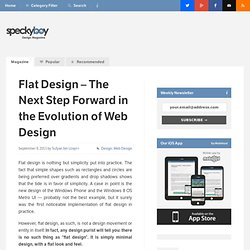 Flat Design - The Next Step Forward in the Evolution of Web Design