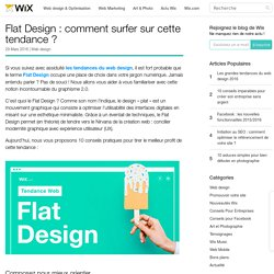 Flat Design : comment surfer sur cette tendance ?