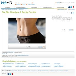 Flat Abs Pictures Slideshow: 9 Tips for Flat Abs from WebMD