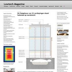 Dit flatgebouw van 22 verdiepingen draait helemaal op menskracht - Lowtech Magazine