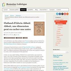 Flatland d'Edwin Abbott Abbott, une dimension peut en cacher une autre
